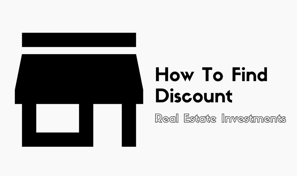 How To Find Discount Real Estate Investments